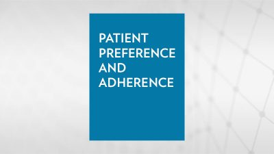Patient Preference and Adherence
