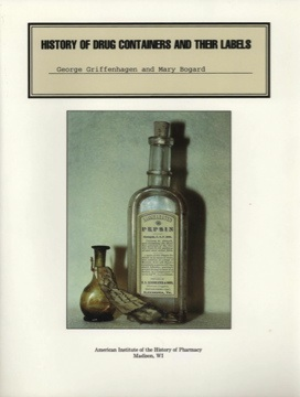 "cover image of ""History of Drug Containers and Their Labels"""