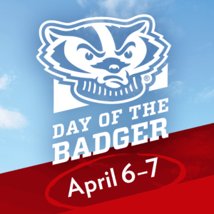 Day of the Badger April 6-7 graphic