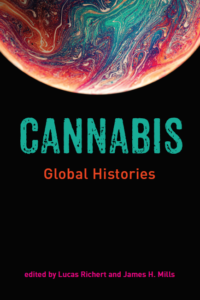 Cannabis: Global Histories book cover
