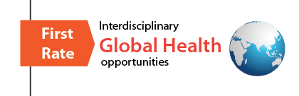 First rate Interdisciplinary Global Health Opportunities